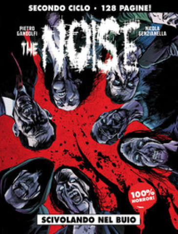 The noise. 2: Scivolando nel buio - Pietro Gandolfi pdf epub