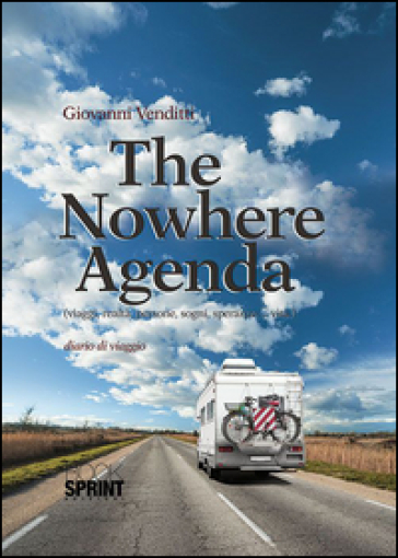 The nowhere agenda. Ediz. italiana - Giovanni Venditti |