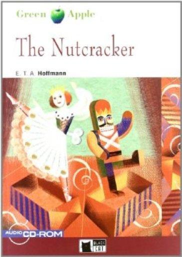 The nutcracker. Con CD Audio - Ernst Theodor Amadeus Hoffmann pdf epub