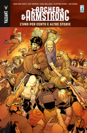 The one percent and other tales. Archer & Armstrong. 7. - Clayton Henry |