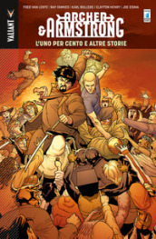The one percent and other tales. Archer & Armstrong. 7.