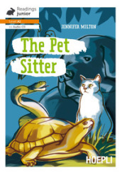The pet sitter. Con CD-Audio