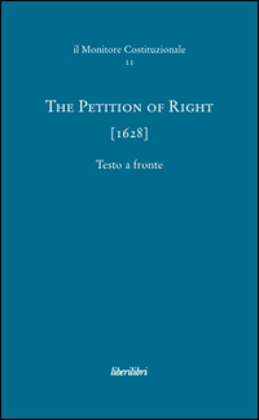The petition of right (1628). Ediz. multilingue