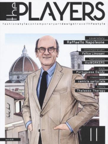 The players. Magazine. Fashion style, contemporary art, design, travel, lifestyle. 11. - S. Gismondi |