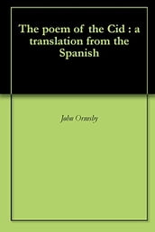 The poem of the Cid : a translation from the Spanish