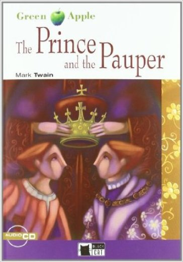 The prince and the pauper. Con CD Audio