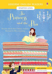 The princess and the pea from the story by the Hans Christian Andersen. Starter level. Ediz. a colori