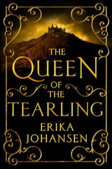 The queen of the tearling - Erika Johansen | Thecosgala.com