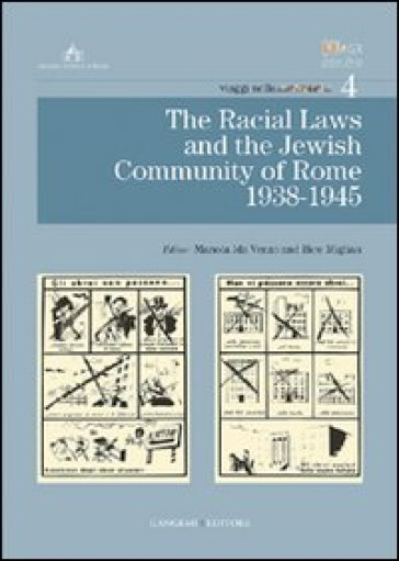The racial laws and the Jewish community of Rome 1938-1945