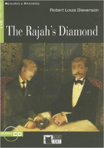 The rajah's diamond. Con CD Audio