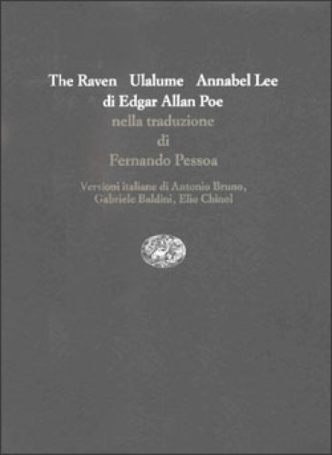 The raven-Ulalume-Annabel Lee