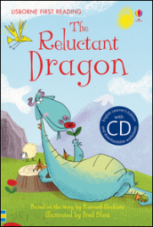 The reluctant dragon. Con CD Audio