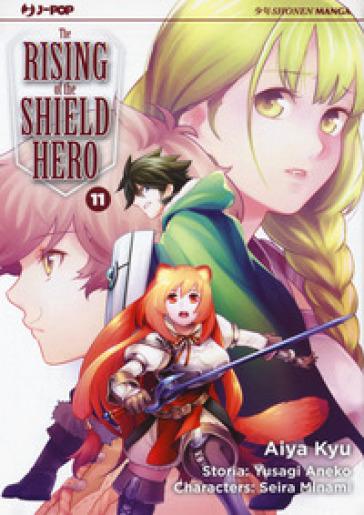 The rising of the shield hero. 11. - Aneko Yusagi |