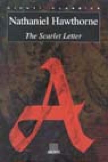The scarlet letter - Nathaniel Hawthorne | Kritjur.org