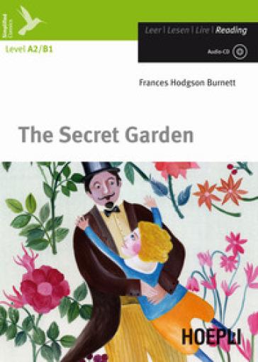The secret garden. Con CD-Audio - Frances Eliza Hodgson Burnett  