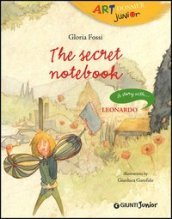 The secret notebook. A story with... Leonardo