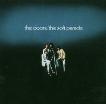 The soft parade [40th annivers
