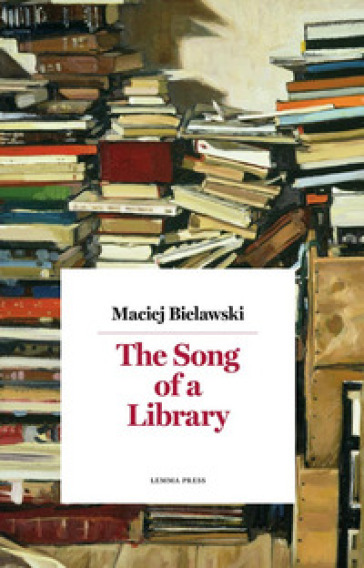 The song of a library. Nuova ediz.