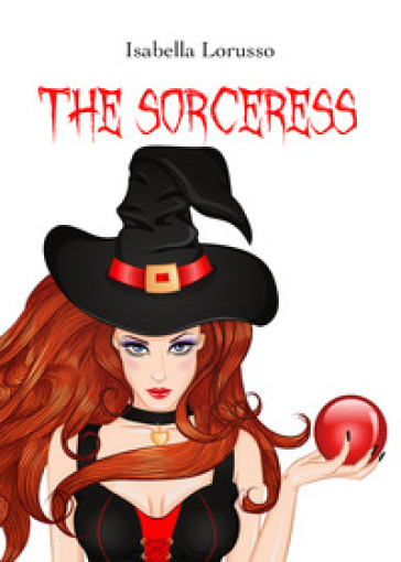 The sorceress - Isabella Lorusso |