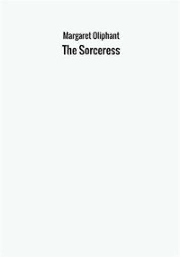 The sorceress - Victorien Sardou | Thecosgala.com