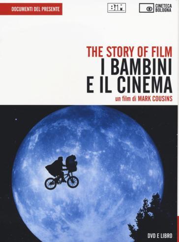 The story of film. I bambini e il cinema. DVD. Con libro - Mark Cousins |