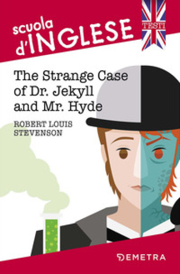 The strange case of Dr Jekyll and Mr Hyde - Robert Louis Stevenson |