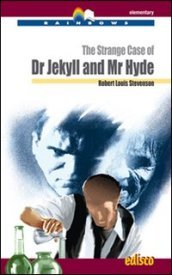The strange case of Dr Jekyll and Mr Hyde. Con CD Audio. Con espansione online