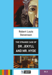The strange case of Dr. Jekyll and Mr. Hyde. Con CD Audio