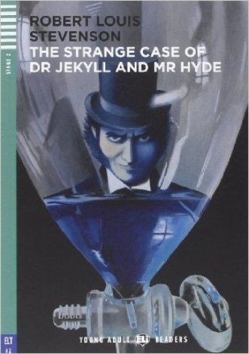 The strange case of dr Jekyll and Mr Hide. Per le Scuole superiori. Con CD Audio
