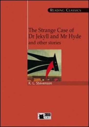 The strange case of dr. Jekyll and Mr. Hyde and other stories. Con CD-ROM - Robert Louis Stevenson |