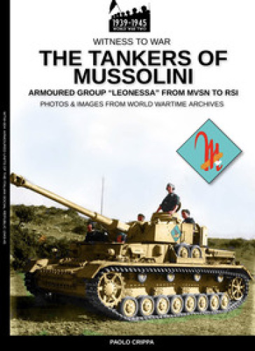 The tankers of Mussolini. Armoured group