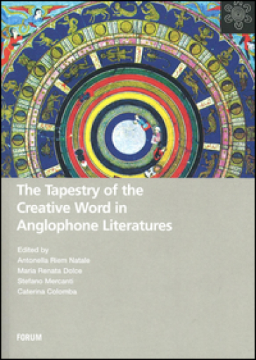 The tapestry of the creative word in anglophone literatures