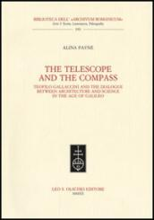 The telescope and the compass. Teofilo Gallaccini and the dialogue between architecture and science in the age of Galileo