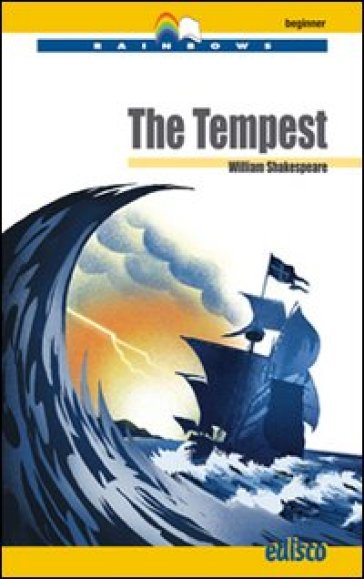 The tempest. Level A1. Beginner. Con CD Audio. Con espansione online - William Shakespeare |