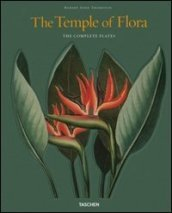 The temple of flora. The complete plates. Ediz. inglese, francese e tedesca