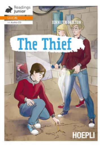 The thief. Con CD-Audio - Jennifer Milton | Rochesterscifianimecon.com