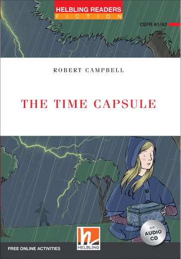 The time capsule. Livello 2 (A1-A2) - Robert Campbell | Ericsfund.org
