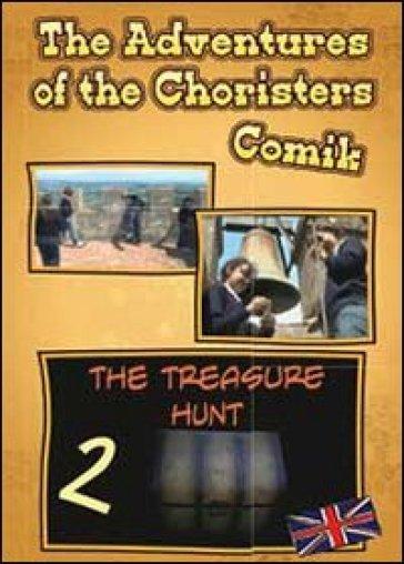 The tresure hunt. The adventures of the choristers. Comik - Fernando Guerrieri  
