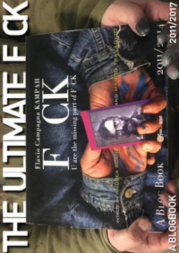 The ultimate F CK. Ediz. italiana - Flavio Campagna Kampah |