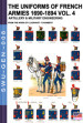 The uniforms of french armies 1690-1894. 4: Artillery and military engineering