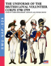 The uniforms of the British loyal volunteer corps 1798-1799