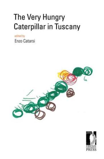The very hungry caterpillar in Tuscany - E. Catarsi   Thecosgala.com