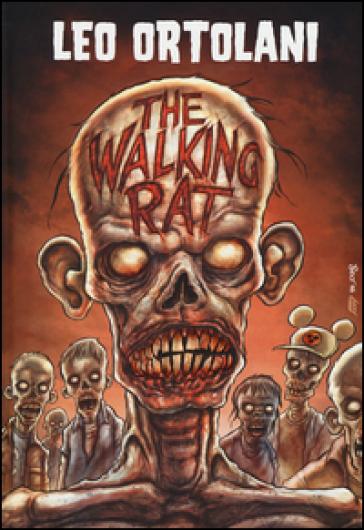 The walking rat - Leo Ortolani |