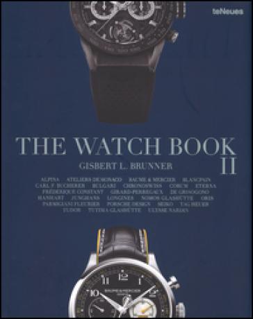 The watch book. Ediz. multilingue. 2. - Gisbert L. Brunner |