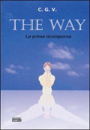 The way la prima ricompensa - C.G.V. | Kritjur.org