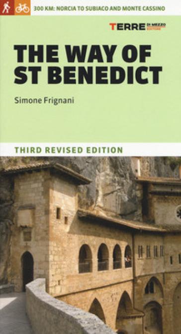 The way of saint Benedict - Simone Frignani  