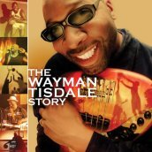 The wayman tisdale story [cd+dvd]