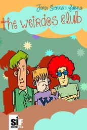 The weirdos club