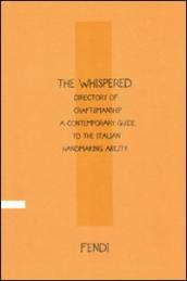 The whispered directory of craftsmanship. A contemporary guide to the Italian handmaking ability. Ediz. inglese