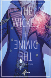 The wicked + the divine. 2: Fandemonio